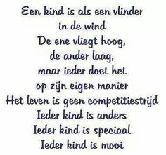 Ieder kind is mooi The Words, Cool Words, Words Quotes, Me Quotes, Funny Quotes, Sayings, Quotes For Kids, Family Quotes, Dutch Words