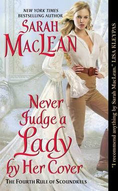 Never Judge a Lady by Her Cover (The Rules of Scoundrels, #4)