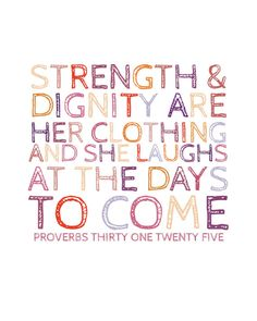 Proverbs 31:25 Print By NaptimeDiaries on Etsy..... I need to get myself one of these!