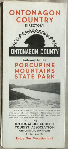 Check out this list of campgrounds in the Porcupine Mountains