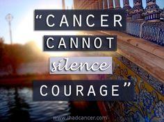 Cancer can not silence courage Ovarian Cancer Awareness, Childhood Cancer Awareness, Breast Cancer Survivor, Cervical Cancer, I Hate Cancer, Stupid Cancer, Breast Cancer Inspiration, Thyroid Cancer, Colon Cancer