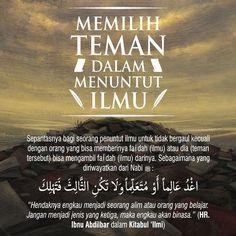 Memilih Teman dalam Menuntut Ilmu Islam Muslim, Allah Islam, Islam Quran, Islamic Inspirational Quotes, Islamic Quotes, Quran Quotes, Qoutes, Tumbler Quotes, All About Islam