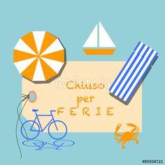 Chiuso per #Ferie #Estive - #Vacanza al mare