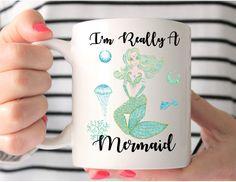 I'd Really a Mermaid Mug - Mermaid Mug - Mermaid Gifts - Mugs With Sayings - Funny Mug - Mermaid Coffee Mug - Valentin's Day Gift by MysticCustomDesignCo on Etsy