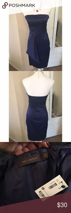 Navy strapless dress Great to wear as a wedding guest! Size 2, NWT stretch satin dress by The Limited. Has side zipper with hook/eye closure. Pretty sash on front. There is a rubber/silicone ridge around top so you can dance all night without holding up your top! The Limited Dresses