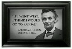 .Kansas would welcome you, Mr. President.