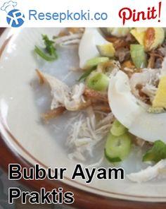 Bubur Ayam Praktiks Ala Resep Koki