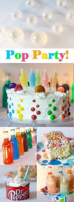 Pop Party!!!  Soda Pop themed party perfect for boys or girls!  All the treats are made with some kind of Pop!  Too Cute!