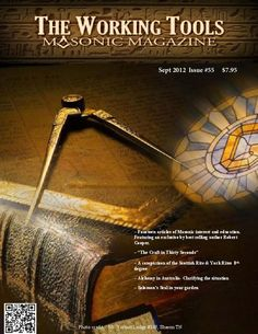 The Working Tools Masonic Magazine  Magazine - Buy, Subscribe, Download and Read The Working Tools Masonic Magazine on your iPad, iPhone, iPod Touch, Android and on the web only through Magzter