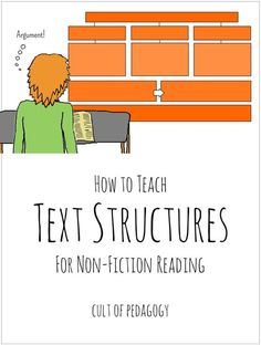 When We All Teach Text Structures, Everyone Wins - Teachers of history, science, and other subjects are now expected to weave literacy instruction into their teaching of content. But how should they do that? What are the most effective ways to help students learn to read challenging content-area texts?