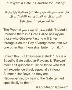 A Gate in Paradise Called 'ar-Rayyan'; No-One Enters from it Except those Who Observe Fasting Quran Quotes, Islamic Quotes, Islamic Information, Muharram, Islam Quran, Hadith, Ramadan, Gate, Paradise