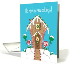We have a new address, gingerbread house decorated with candy card by Teri Nelson Kuster