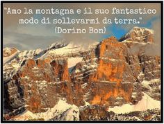 IL BLOG DELLA MONTAGNA: UNA MONTAGNA DI PAROLE Terra, Travel Quotes, Mount Everest, Words, Blog, Sky, Country, Frases, Winter Time