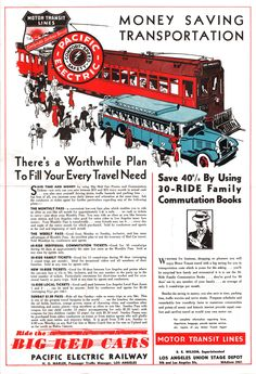 Pacific Electric Red Car ad, 1935.  YOU COULD GO ANYWHERE IN LA COUNTY IN   'ELECTRIC CARS' THE TRACKS STILL RAN THRU HOLLYWOOD AS LATE AS THE 60's
