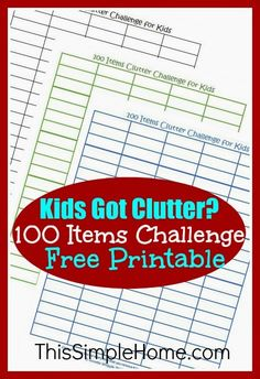 Printables for kids and adults to count all the clutter that you remove from your home.