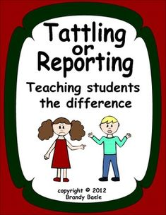 Help your students understand the difference between tattling & reporting with this lesson that includes 20 situation cards.  Tattling can be a big problem in school because students often do not understand the difference between tattling and reporting. This lesson can help them learn by giving them information, questions to consider when making a decision to tell, and situations in which they decide if it is tattling or reporting.  Check out my store for other social skill & character ed…