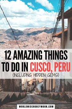These are hands down the best things to do in Cusco Peru | Cusco Peru Things to do | Top Things to do in Cusco | Free Things to do in Cusco | Cusco Peru Photography | Cusco Hidden Gems | Cusco Peru Food | Cusco Peru Hotels | Cusco Peru Market | Cusco Peru Travel | Machu Picchu | Rainbow Mountain | Sacred Valley | Travel tips for Cusco | Peru Travel Itinerary #peru #cusco #machupicchu #sacredvalley #cuscoperu Argentina Travel, Peru Travel, Machu Picchu, Travel Couple, Family Travel, Bolivia, Travel Guides, Travel Tips, Travel Advice