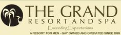 The Grand Resort & Spa, one of Travel's Channels BEST! www.LiveLoveVACAY.com