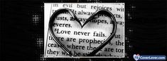 Love Never Fails Facebook Cover Photos Love, Facebook Timeline Covers, Timeline Photos, Cover Photo Quotes, Cover Quotes, Cover Photo Maker, Happy Tuesday Quotes, Emo Quotes, Short Quotes