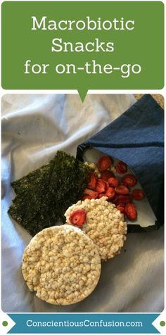 Macrobiotic Snacks - Living Consciously Blog                                                                                                                                                     Más