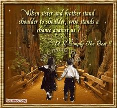 Image detail for -Beautiful Sister Brother Quotes
