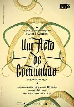 Teatro Oficina 2010/2011 Theatre Posters by Atelier Martino&Jaña, via Behance