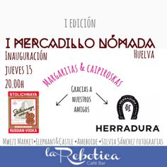 I Mercadillo Nómada Huelva  #mwezimarket #elephantcastle #ameboide #silviasanchezfotografia #mercadillonomadahuelva #mercadillonomada #huelva #larebotica #popup #tequilaherradura #vodkastolichnaya #herradura #stolichnaya