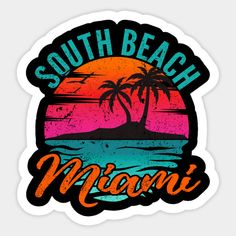 Shop South Beach Miami Florida Sunset Vacation south beach miami stickers designed by Curiosity as well as other south beach miami merchandise at TeePublic. South Beach Miami, Miami Florida, Sunset Vacations, Wal Art, Beach Color, Retro Logos, Aesthetic Stickers, Surfs Up, Beach Pictures