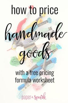 How to Price Handmade Goods - a Flexible Pricing Formula Worksheet Learn how to . - How to Price Handmade Goods – a Flexible Pricing Formula Worksheet Learn how to set prices for yo - Handmade Home, Selling Handmade Items, Selling Crafts, Ebay Selling, Handmade Ideas, Selling Online, Handmade Products, Selling Art, Selling Jewelry