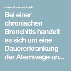 Bei einer chronischen Bronchitis handelt es sich um eine Dauererkrankung der Atemwege und einer damit einhergehenden Verengung der Bronchien. Die gereizte Schleimhaut produziert ein zähes Sekret,