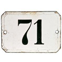 Enamel House Number 71