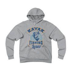 1b6a3b55a Funny Fishing T Shirt Sayings Fleece Pullover Hoodie Kayak Fishing Loser