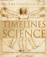 "Timelines of Science by Smithsonian. Produced in association with the Smithsonian Institution and highlighting the theories, breakthroughs, and key thinkers that shaped the history of science, ""Timelines of Science"" is an informative guide to the history of scientific discovery and technology that follows the path chronologically, and explores everything from ancient Greek geometry to quantum physics."