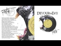 """""""Faith""""-Devour The Day"""