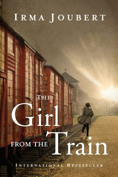 Irma Joubert - The Girl from the Train / https://www.goodreads.com/book/show/23637023-the-girl-from-the-train?from_search=true&search_version=service