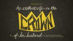 Verse of the Day from Logos.com    잠언 12:4, 어진 여인은 그 지아비의 면류관이나, 욕을 끼치는 여인은 그 지아비의 뼈가 썩음 같게 하느니라.