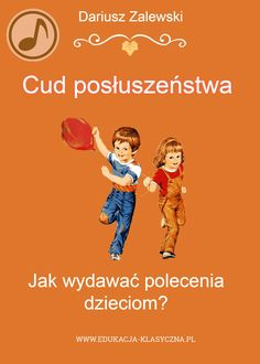 Jak wydawać polecenia dzieciom, aby nas słuchały?  #edukacja #wychowanie Science For Kids, Art For Kids, Activities For Kids, Special Educational Needs, Book Photography, Kids And Parenting, Kids Learning, Personal Development, Kindergarten