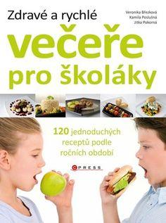 Zdravé a rychlé večeře pro školáky