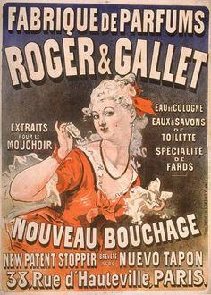 'Roger et Gallet', Jules Chéret, ca. 1875 / 'Petite histoire de l'affiche…