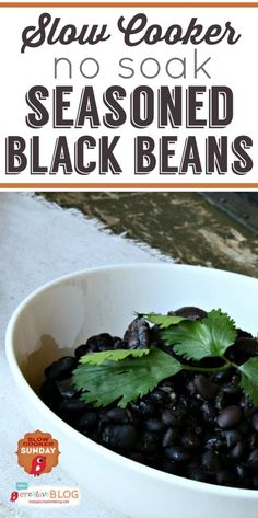 Slow Cooker Seasoned Black Beans No soak   TodaysCreativeBlog.net