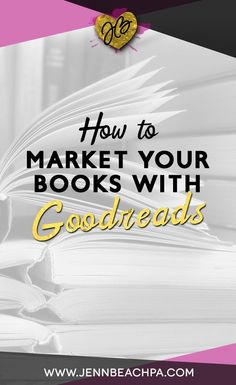 If you are an author learn how to succesfully market your books with Goodreads, avoiding many of the pitfalls that kept authors away.