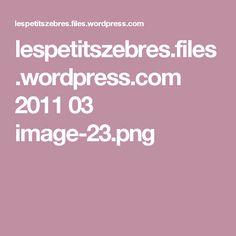 lespetitszebres.files.wordpress.com 2011 03 image-23.png