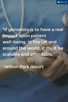 Better prevention, diagnosis and treatment for people across the world can be made a reality with genomic studies. The results could signal a huge step forward in global health and a shift in a positive direction for personalised treatments. What products & services need improving?