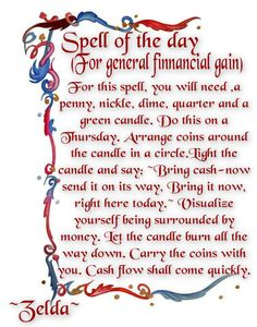 Magick Spells: #Spell of the Day (For General Financial Gain).