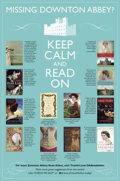 I was so excited to see The Governess of Highland Hall listed on a poster created for libraries!  Can you spot the governess? :  ) Downton Abbey Read Alike Poster