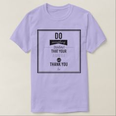 Do something Today Typography Design T-Shirt