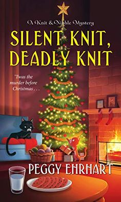 Cozy Wednesday featuring Silent Knit, Deadly Knit (A Knit & Nibble Mystery) by Peggy Ehrhart / - - Escape With Dollycas Into A Good Book Good Books, Books To Read, My Books, Sisters In Crime, Kensington Books, Mystery Novels, Mystery Thriller, Cozy Mysteries, Murder Mysteries
