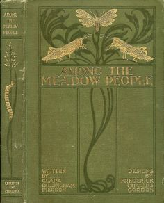 ≈ Beautiful Antique Books ≈  Pierson, Clara Dillingham--Among the Meadow People--Dutton, 1901