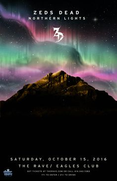 Stellar Spark Events Presents ZEDS DEAD - NORTHERN LIGHTS TOUR  Saturday, October 15, 2016 at 8pm  (doors scheduled to open at 6:30pm)  The Rave/Eagles Club - Milwaukee WI  17+ to enter / 21+ to drink