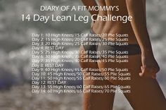 Diary of a Fit Mommy: Diary of a Fit Mommy's 14 Day Lean Legs Challenge